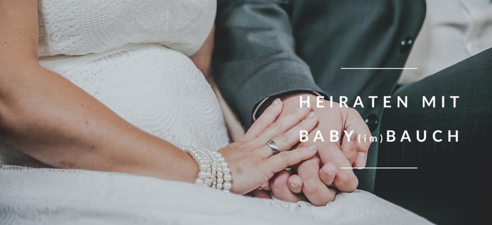 titel_Babybauch_Hochzeit